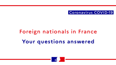 Advice for Foreign Nationals in France