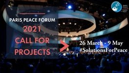Paris Peace Forum - Call for Projects 2021